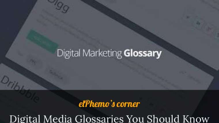 Digital Media Glossaries You Should know.
